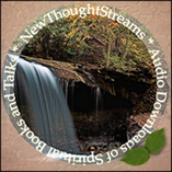NewThoughtStreams.com - New Thought Streams provides wonderful audio downloads of New Thought Books and Talks for free!